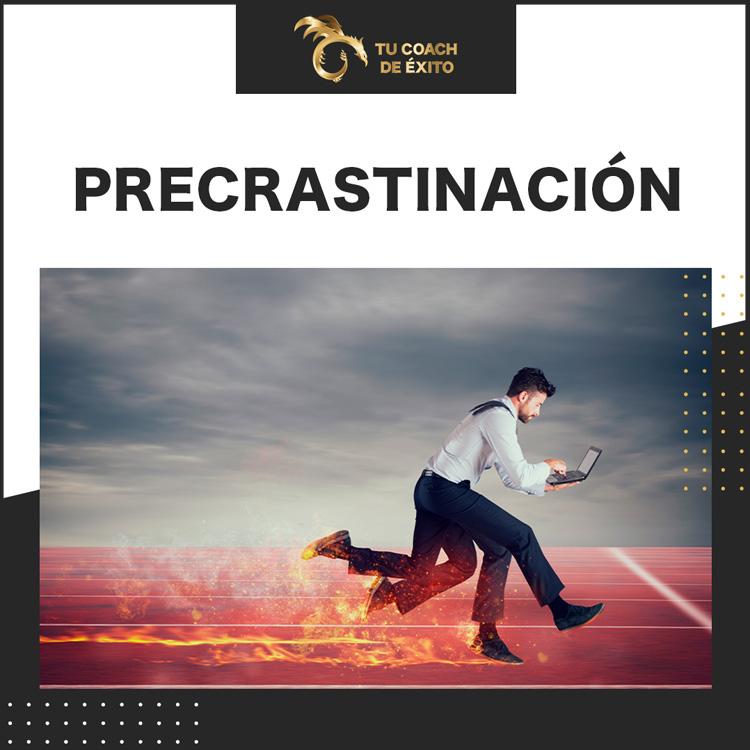precrastinacion